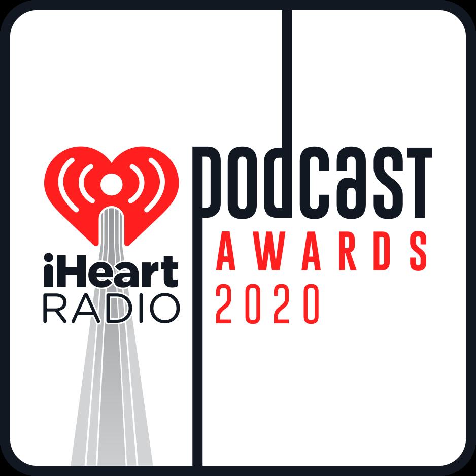 iHeartRadio Podcast Awards 2019